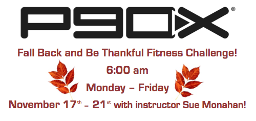P90x Fall Back and Be Thankful Fitness Challenge!